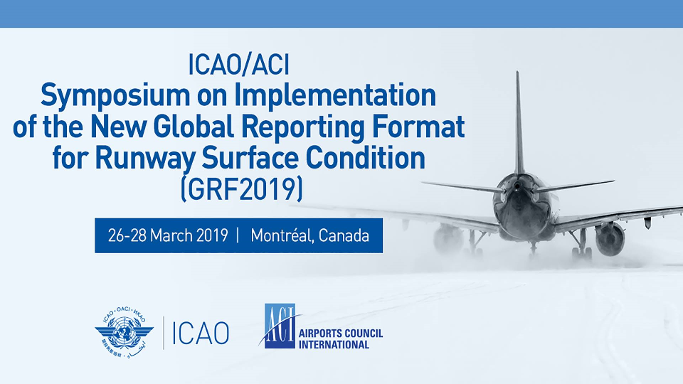 ICAO-ACI SYMPOSIUM on New GRF