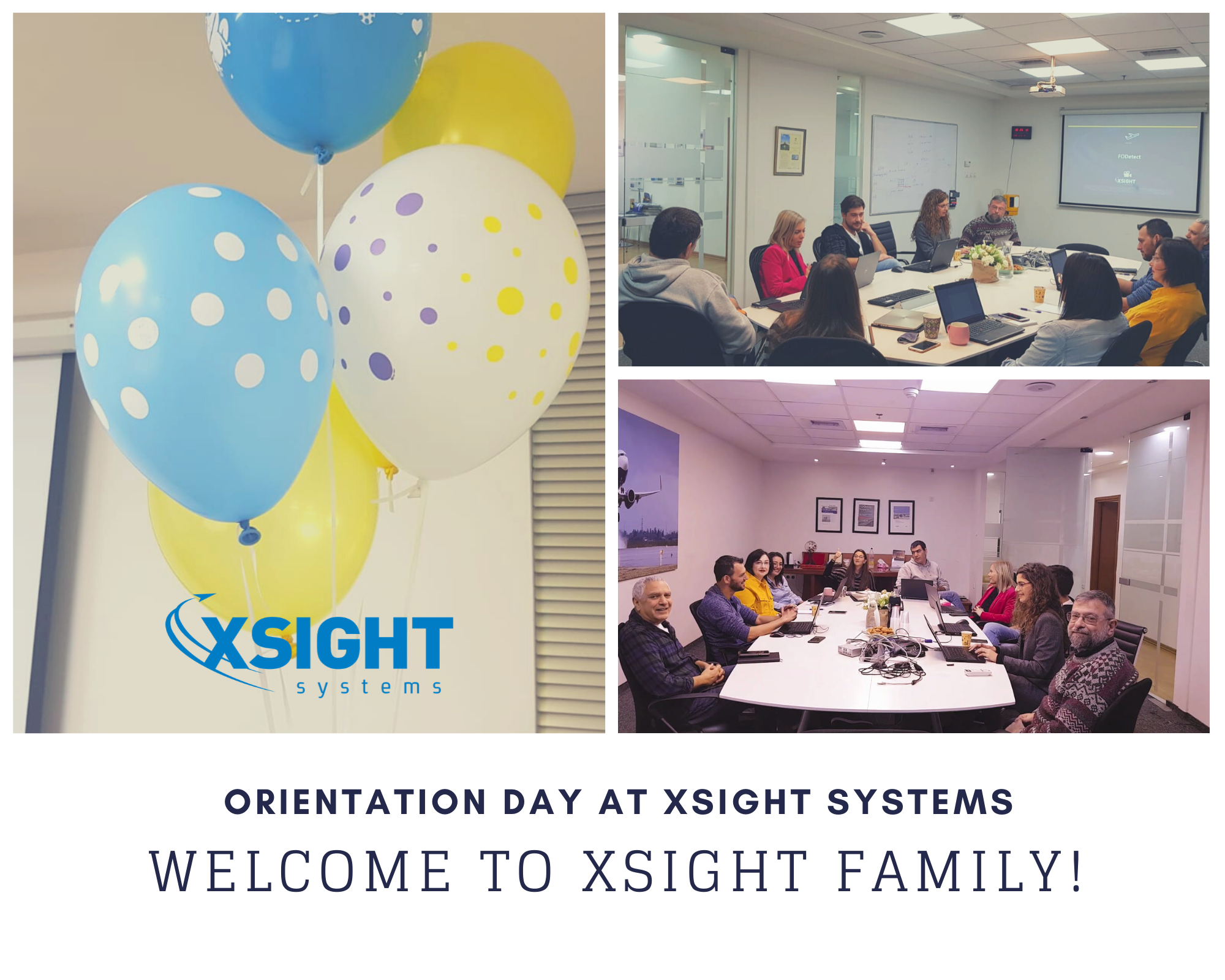 Orientation day at Xsight Systems